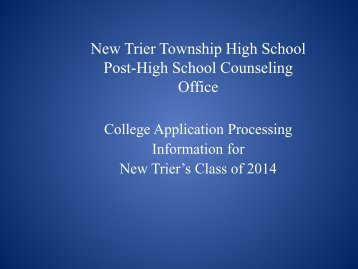 Application Completion Workshop - New Trier Township High School