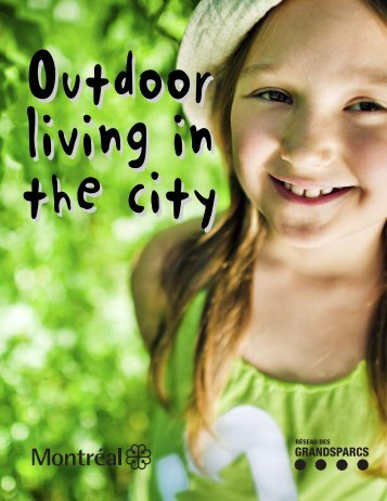 Do you love nature and green spaces? Come ... - Ville de Montréal