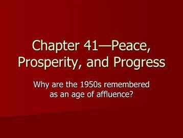 Chapter 41—Peace, Prosperity, and Progress - Monroe Public ...
