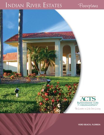 Indian River_rev.indd - ACTS Retirement-Life Communities, Inc.