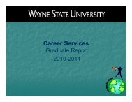 Graduate Report 2010-2011 - WSU Career Services - Wayne State ...