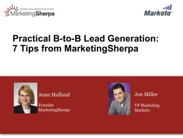 Practical B-to-B Lead Generation: 7 Tips from ... - Marketo