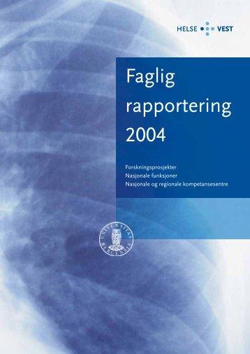 Faglig rapport 2004 - Helse Vest