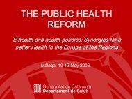 THE PUBLIC HEALTH REFORM - Generalitat de Catalunya