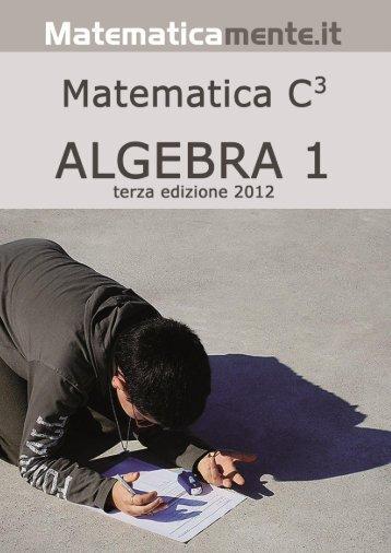 Matematica C3 – Algebra 1 - itis magistri cumacini