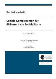 Bachelorarbeit Soziale Komponenten für BitTorrent via BubbleStorm