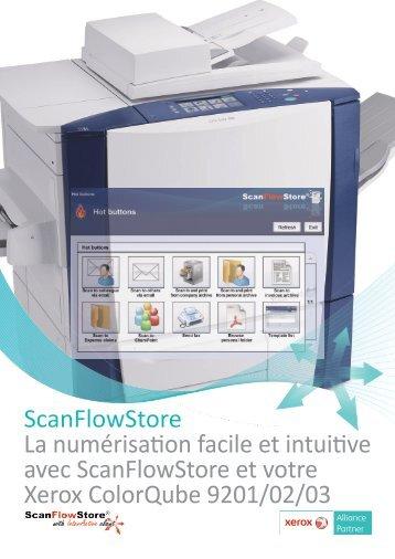 ScanFlowStore La numérisation facile et intuitive avec ...