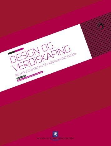 """Last ned """"Design og verdiskaping"""" (PDF 750 KB) - Norsk Designråd"""
