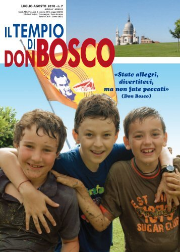 «State allegri, divertitevi, ma non fate peccati» - Colle Don Bosco