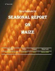 seasonal report seasonal report on maize - Karvy Commodities ...