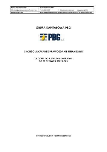 Skonsolidowane sprawozdanie finansowe Grupy ... - PBG SA