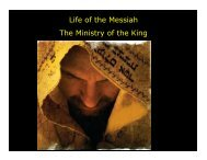 Life of the Messiah The Ministry of the King - Congregation Yeshuat ...