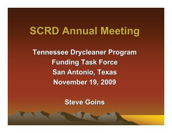 Steve's presentation (PDF) - State Coalition for Remediation of ...