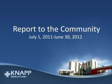 Report to the Community - Knapp Medical Center