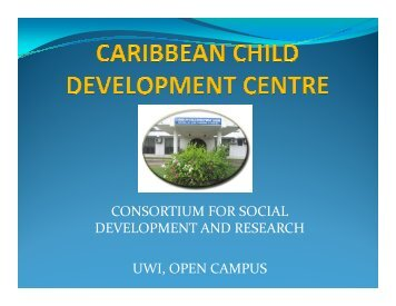 consortium for social development and research uwi, open campus