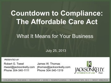 The Affordable Care Act - Jackson Kelly PLLC