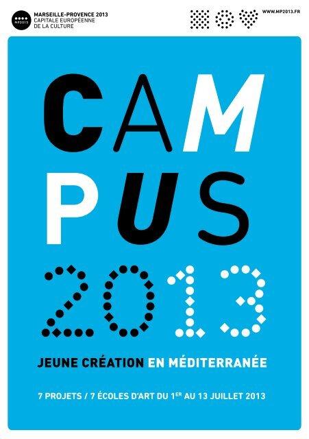 7 projets / 7 écoles d'art du 1er au 13 juillet 2013 - Marseille ...