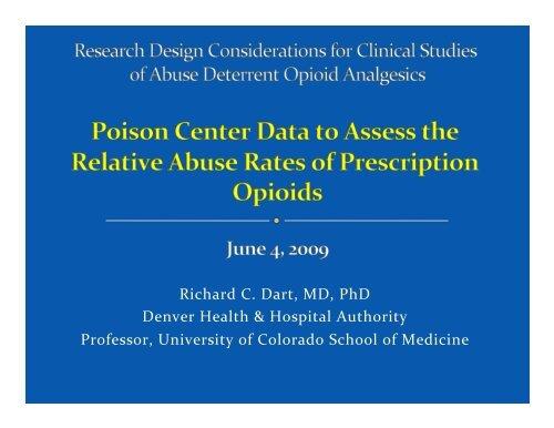 Richard C  Dart, MD, PhD Denver Health & Hospital     - immpact