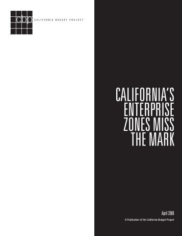 California's Enterprise Zones Miss the Mark - California Budget Project
