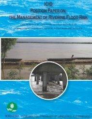 ICID Position Paper on the Management of Riverine Flood Risk, 2006