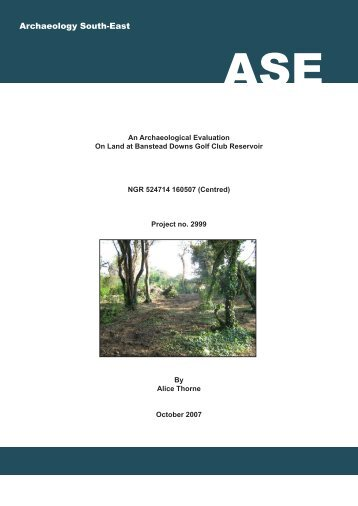An archaeological evaluation on land at Banstead Downs Golf Club ...