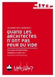 Quand les architectes n'ont pas peur du vide - Cité de l'architecture ...