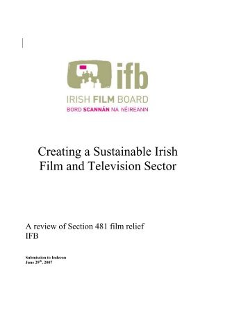 Creating a Sustainable Film and Television Sector ... - Irish Film Board