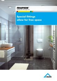Special fittings allow for free space - Friatec