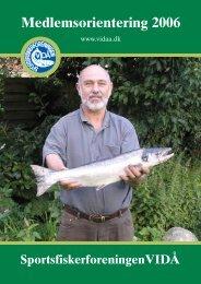 Medlemsorientering 2006 - Sportsfiskerforeningen Vidå