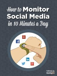 How_To_Monitor_Social_Media_In_10_Minutes_A_Day.pdf?t=1436522372762&__hstc=20629287.5d04bc4b302f8e2efb14771312e1a93d.1436525548183.1436525548183.1436525548183.1&__hssc=20629287.2