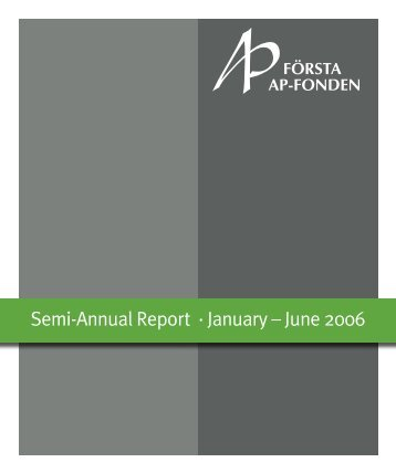 Semi-Annual Report · January – June 2006 - Första AP-fonden