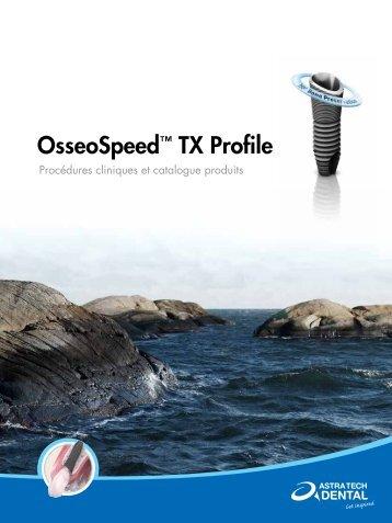 OsseoSpeed™ TX Profile - Astra Tech