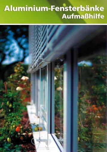 Aluminium-Fensterbänke - Das richtige Aufmaß - Farben Schultze