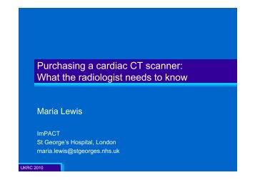 Purchasing a cardiac CT scanner: What the radiologist needs to know