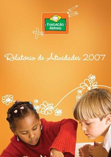 Relatório de Atividades 2007 - Fundação Abrinq