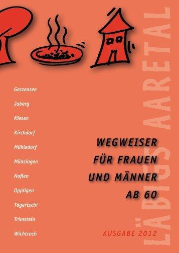 WeGWeiser für fraueN uNd MäNNer ab 60 - Gemeinde Jaberg