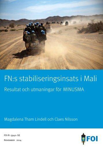 Tham Lindell och Nilsson, FNs stabilisreingsinsats i Mali, FOI-R-3940-SE, 2014