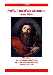 Paolo, il cavaliere disarmato - Decanato