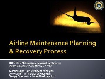 Short-Term Airline Maintenance Plan - University of Michigan