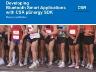 Developing Bluetooth Smart Applications with CSR µEnergy SDK