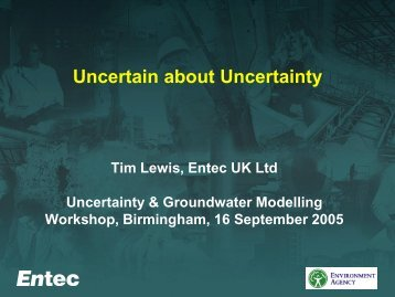 Uncertain about Uncertainty - The UK Groundwater Forum