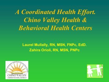Chino Valley — Community Collaboration, Comprehensive Services