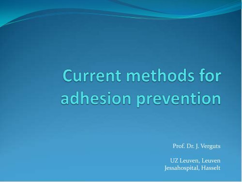 Current methods for adhesion prevention - eshre