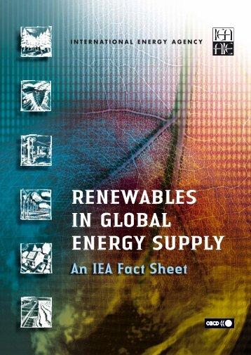 Renewables in Global Energy Supply - An IEA Fact Sheet