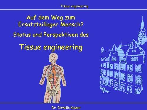 Tissue engineering - TCI @ Uni-Hannover.de