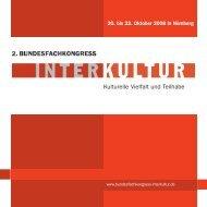 Kulturelle Vielfalt und Teilhabe - 3. Bundesfachkongress Interkultur ...