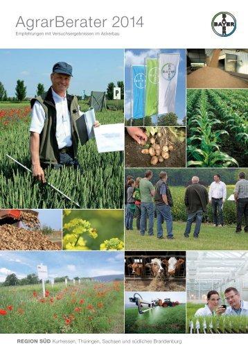 Agrar Berater Frühjahr 2014 - Bayer CropScience Deutschland GmbH