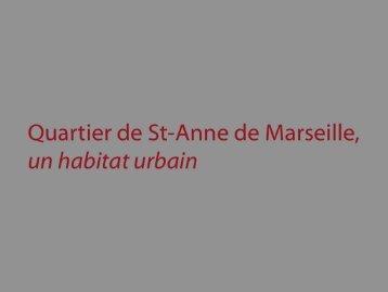 Quartier de St-Anne de Marseille, un habitat urbain - CIQ Sainte Anne