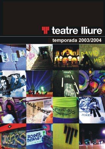 SEASON 2003-04 - teatre lliure
