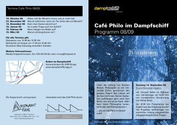 Café Philo im Dampfschiff Programm 08/09